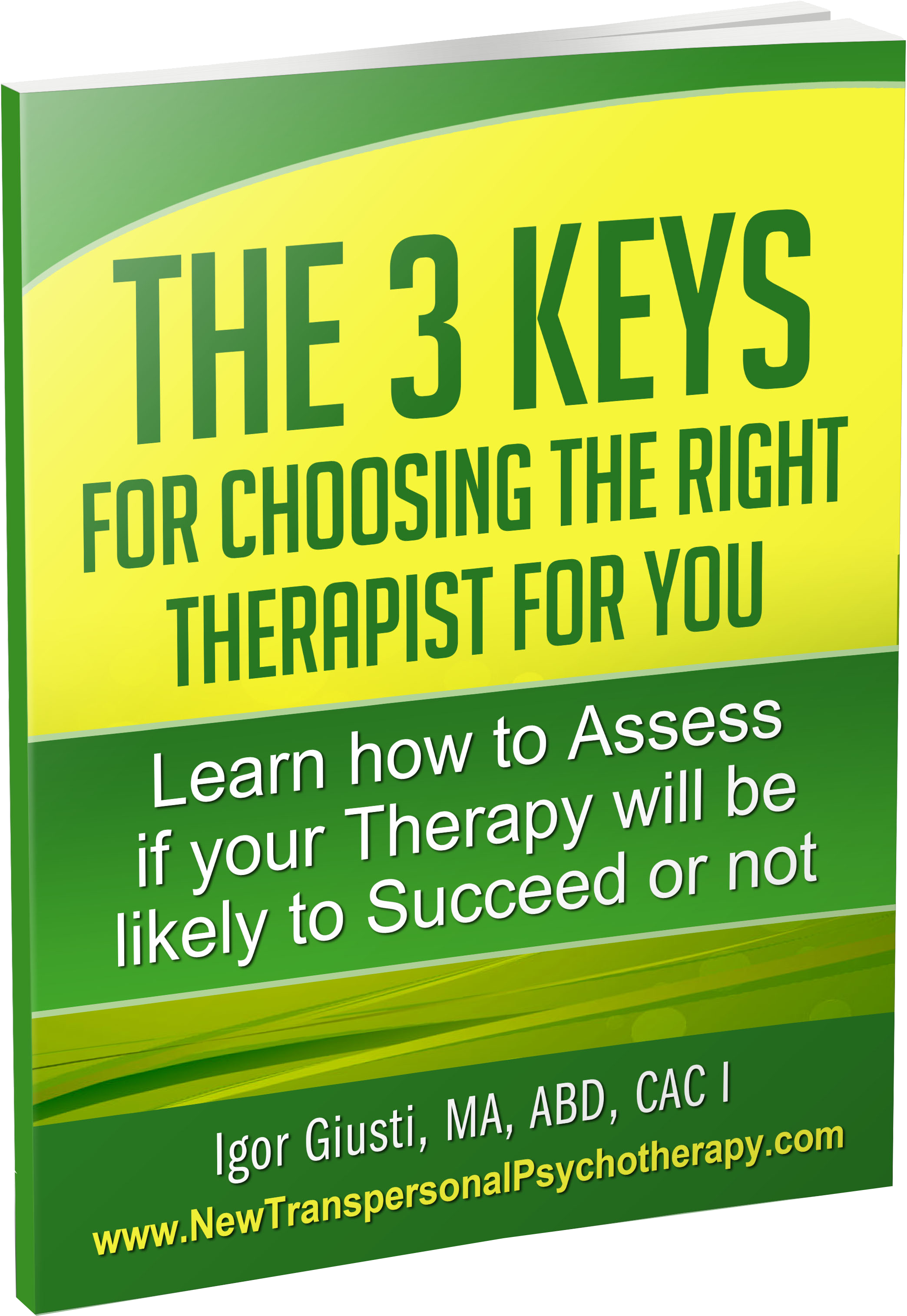 The 3 Keys for Choosing the Right Therapist for You